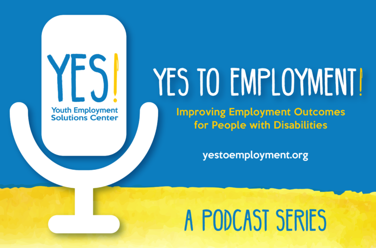 Yes to Employment Podcast Series Graphic featuring a white microphone icon. Click to listen to podcast episode.